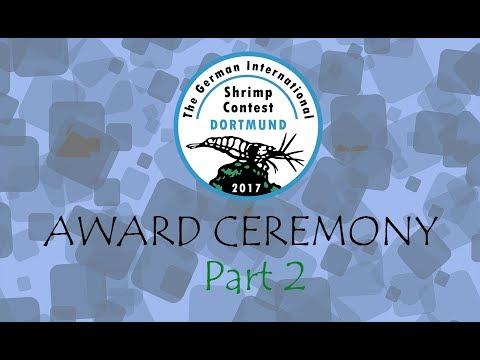 The German International Shrimp Contest 2017 - AWARD CEREMONY - PART 2 - Dortmund