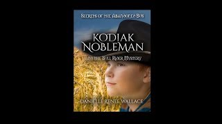 Kodiak Nobleman and the Bull Ridery Mystery Book Promo