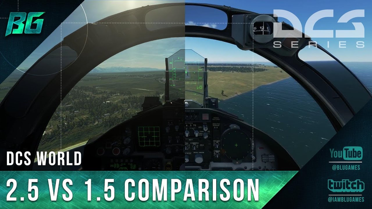 DCS World | 2 5 vs 1 5 Comparison (MAX Settings)