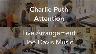 Charlie Puth - Attention (Live Arrangement)