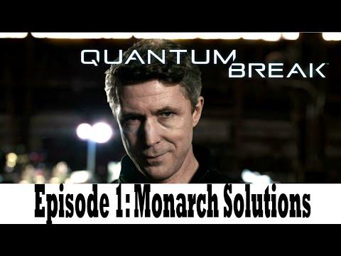 Quantum Break - Episode 1: Monarch Solutions / Live-Action Show Movie Part 1(PR VERSION)