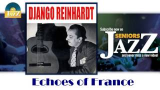 Django Reinhardt - Echoes of France La Marseillaise (HD) Officiel Seniors Jazz