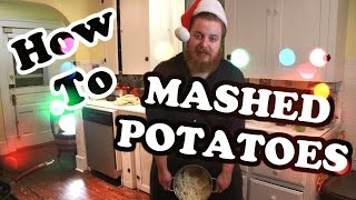 How To Make Mashed Potatoes The Good Way