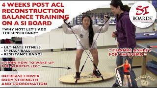 4 weeks post acl reconstruction balance training on a si board