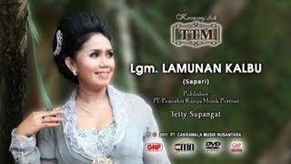 Lgm Lamunan Kalbu - Tetty Supangat