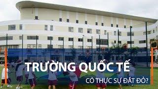 Trường quốc tế có thực sự đắt đỏ?   VTC1