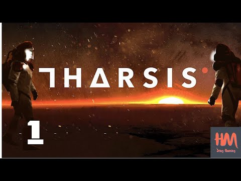 Tharsis - Let's Play #1 |