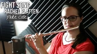 Rachel Platten Fight Song - Flute Cover Instrumental (Free Sheet Music)