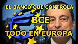 ¿CÓMO CONTROLA EL BCE TODO EN EUROPA?