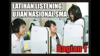LATIHAN LISTENING UJIAN NASIONAL SMA BAGIAN 1