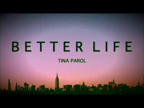 Tina Parol - Better Life (Lyric Video)