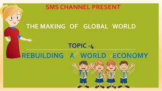 The making of global world part 5
