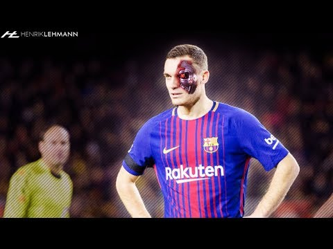 Thomas Vermaelen ● The Verminator ● 2018 HD