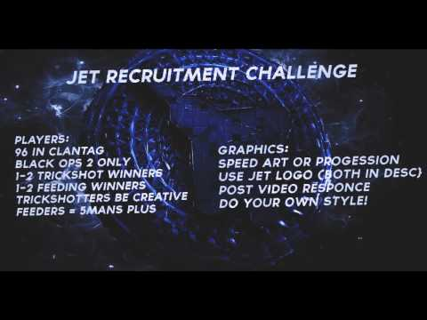 Jet Recruitment Challenge [Clantag = 96] Due January 20th
