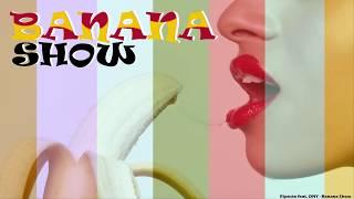 Banana Show - Riposta ft. DNY 2015 █▬█ █ ▀█▀  WTF is my banana