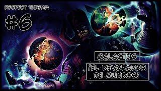 Respect thread #6: Galactus, el Devorador de Mundos