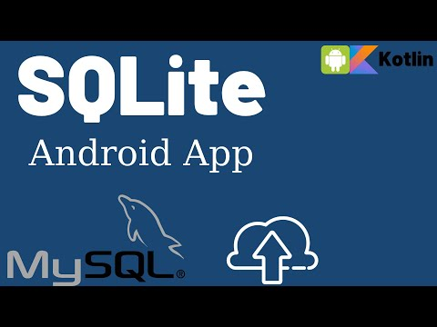 SQLite Project Android App - Kotlin Lesson 9