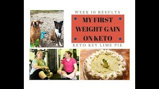 WEEK 10 RESULTS // DEALING WITH WEIGHT GAIN // KETO KEY LIME PIE // DOG BEACH