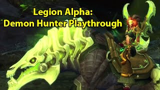 Legion Alpha: Demon Hunter Starting Zone Full Playthrough
