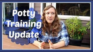 Potty Training Update | 2 Months Later