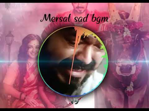 Mersal Sad BGM | What's App Status Video |heart Touching Bgm