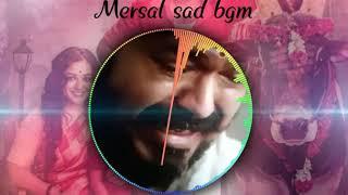 Mersal sad BGM | What's app status video |heart touching bgm