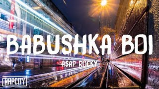 A$AP Rocky - Babushka Boi (Lyrics)