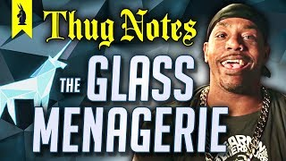 The Glass Menagerie (Tennessee Williams) – Thug Notes Summary & Analysis