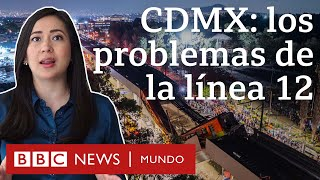 La polémica historia de la línea 12 de metro en CDMX cuyo colapso dejó decenas de muertos y heridos