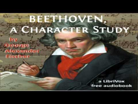 Beethoven, A Character Study | George Alexander Fischer | Biography & Autobiography | English | 3/4