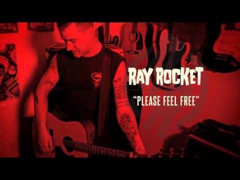 Ray Rocket - Please Feel Free
