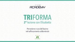 TriForma - LEZIONE 2
