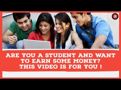 EARN WHILE STUDYING - 7 WAYS FOR STUDENTS TO MAKE MONEY IN 2019 | INDIA |(HINDI)