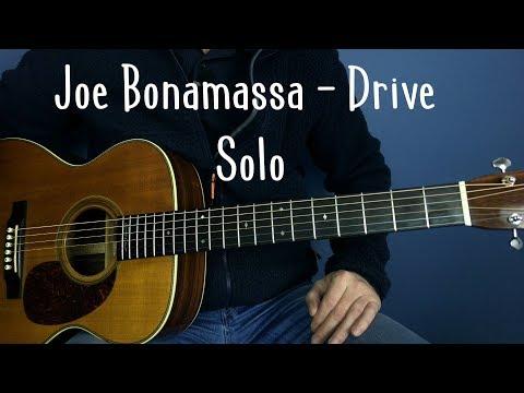 Joe Bonamassa - Drive - Solo