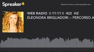 ELEONORA BRIGLIADORI -- PERCORSO ANTROPOSOFICO E L'AUTOCONOSCENZA