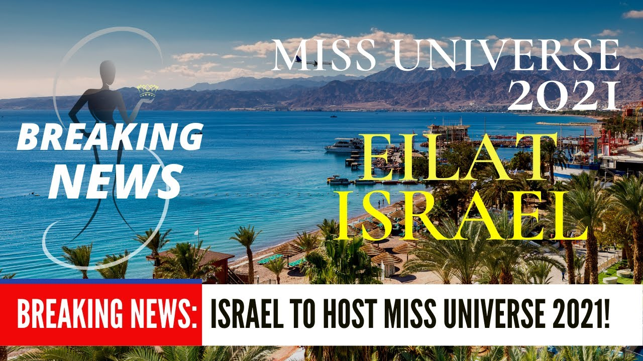 BREAKING NEWS: Israel to host the 70TH Edition of Miss Universe!