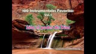 100 Instrumentales Favoritos vol. 1 - 044 Solo el poder de Dios