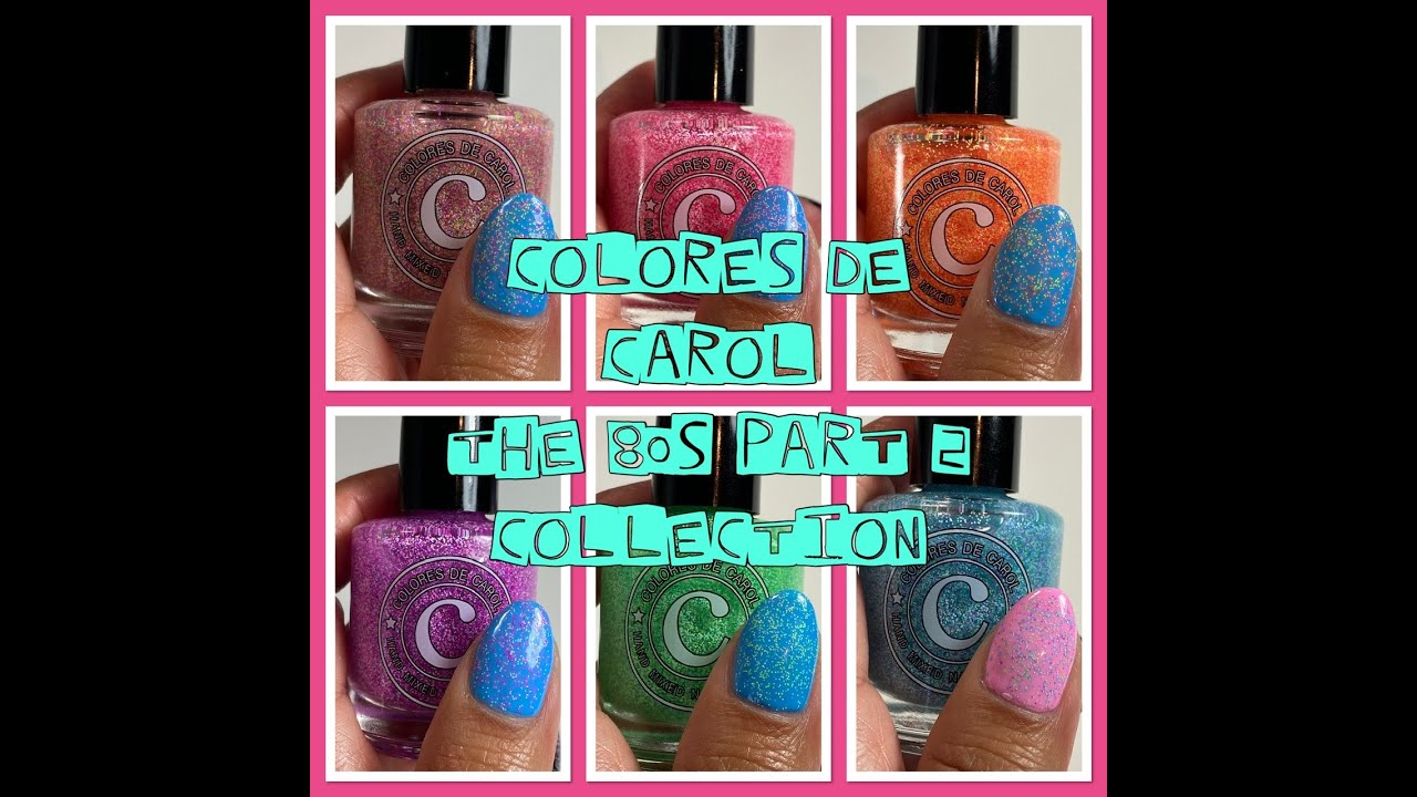 Colores De Carol The 80s Part 2 Collection