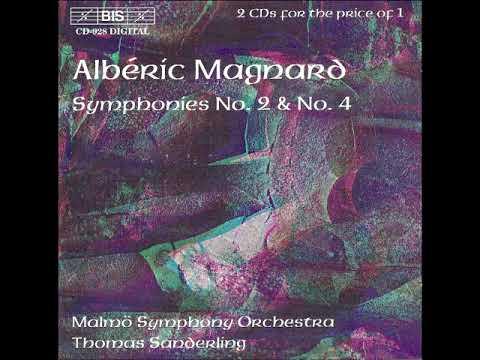 Albéric Magnard - Symphony no. 4, Op. 21 (Thomas Sanderling)