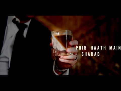 Phir Haath Mein Sharab Hai |फिर हाथ में शराब है | Hindi Lyrical Song | Pankaj Udhas| 🍾🍷