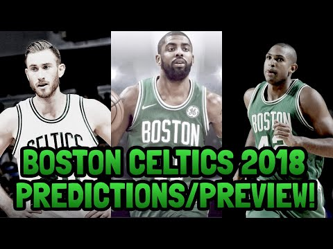 Boston Celtics 2017/2018 NBA Season Predictions/Preview!