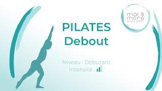 Pilates Debout - Débutant