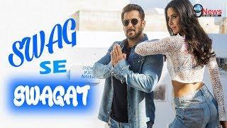 Swag Se Swagat Song | Tiger Zinda Hai | Salman Khan | Katrina Kaif । New Song Out