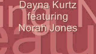 Norah Jones & Dayna Kurtz - I got it bad (and that ain't good)