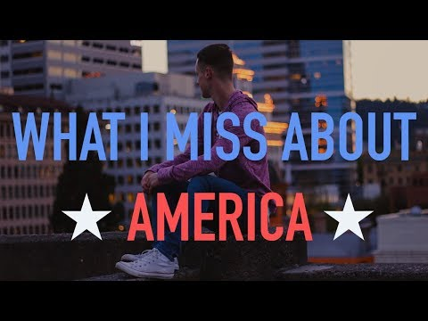 The Top 5 Things I Miss About America