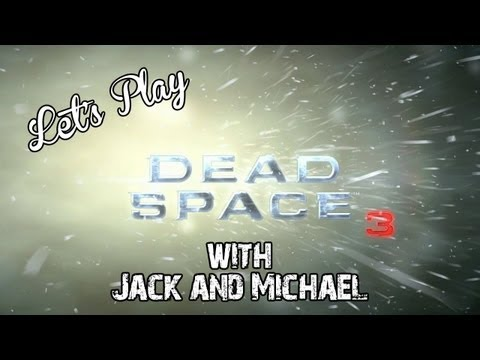 Let's Play - Dead Space 3 Demo (With Jack and Michael) | Rooster Teeth