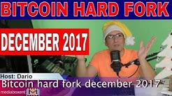 Bitcoin December 2017 Hard Fork