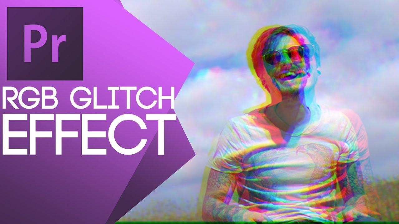 Tutorial - Rgb Glitch Effect - With Adobe Premiere Pro  Nicolas Burnage  06:45 HD