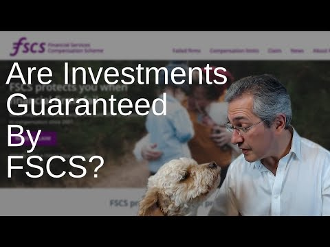 Are Investments Guaranteed by FSCS?