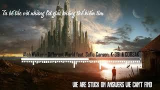 Gambar cover [Lyrics+Vietsub] Alan Walker - Different World feat. Sofia Carson, K-391 & CORSAK